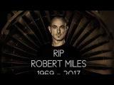 04 Robert Miles Children Keanu Silva 2016 Remix