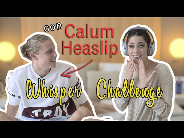 🙉 Whisper challenge con CALUM HEASLIP sorpresa final 😱 TiniYoutube | TINI