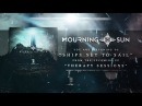 Mourning Sun Ships Set to Sail Official Lyric Video