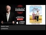 Vladimir Cosma - Luminescence - feat. Orchestre Symphonique Bel'Arte