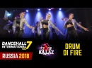 DHI RUSSIA 2018 - STAGE KILLAZ WINNERS SHOW - DRUM DI FIRE