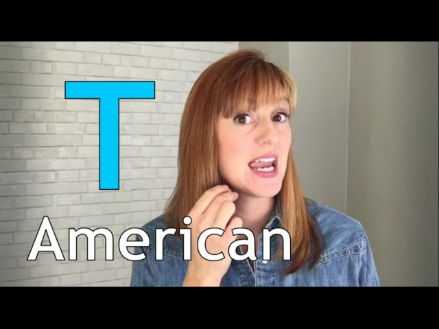 American Accent Training American T Flap T