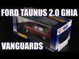 Ford Taunus 2.0 Ghia - Corgi  Vanguards