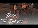 Narnia || Dusk 'til Dawn