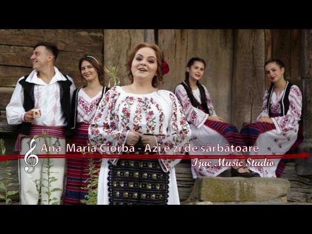 Ana Maria Ciorba - Azi e zi de sarbatoare