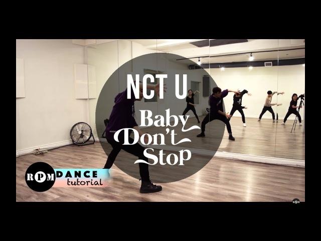 NCT U Baby Dont Stop Dance Tutorial (Chorus and Breakdown)