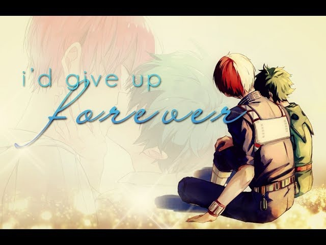 ♥ TodoDeku || I'd Give Up Forever To Touch You || Todoroki x Midoriya ♥