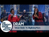 Выступление DRAM и BigBabyMom с песней «Silver Bells» на шоу Джимми Фэллона