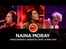Javed Bashir Akbar Ali feat Aamir Zaki Naina Moray Coke Studio Season 10 Episode 4