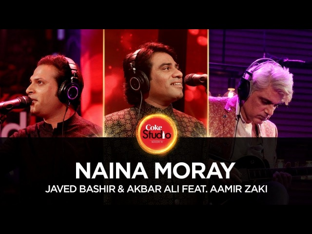 Javed Bashir Akbar Ali feat. Aamir Zaki, Naina Moray, Coke Studio Season 10, Episode 4