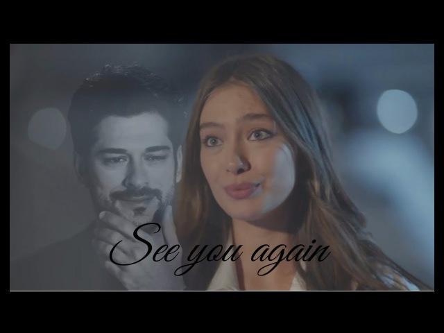 Kemal Nihan - See you again ~ Kara Sevda