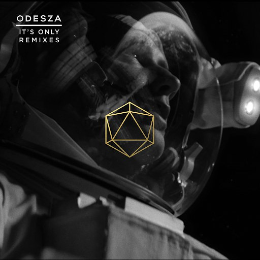 odesza альбом It's Only Remixes