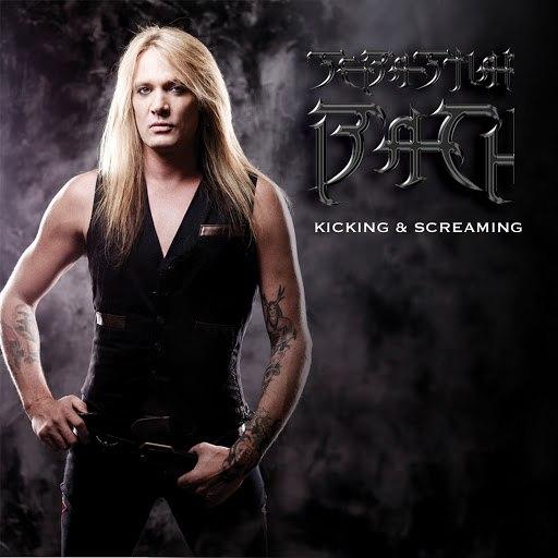 Sebastian Bach альбом Kicking & Screaming (Single)