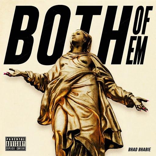 Bhad Bhabie альбом Both of Em