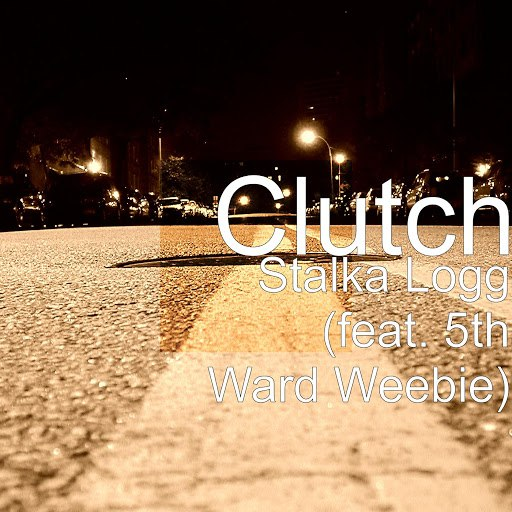 Clutch альбом Stalka Logg (feat. 5th Ward Weebie)
