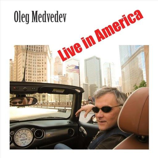 Олег Медведев альбом Live in America