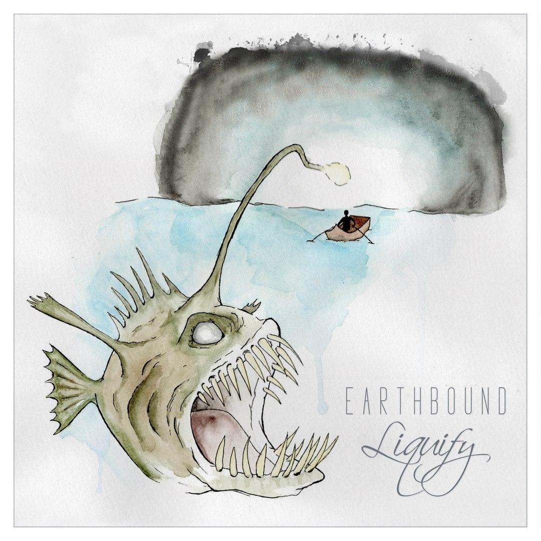 Earthbøund - Liquify [EP] (2018)