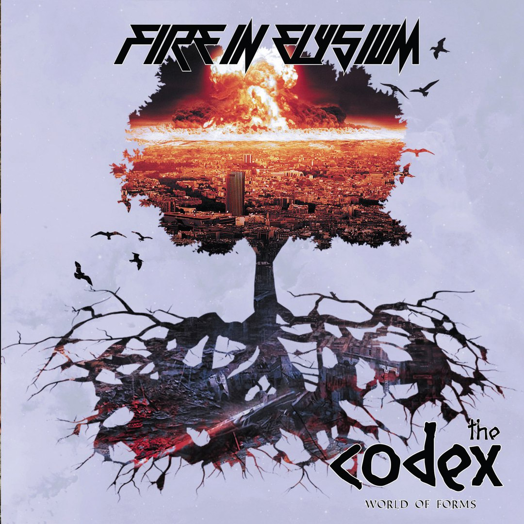 Fire in Elysium - The Codex. World of Forms (2018)