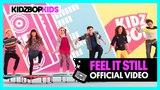 KIDZ BOP Kids Feel It Still (Official Music Video) KIDZ BOP 37