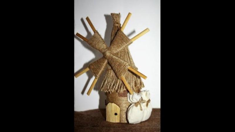 Ветряная мельница - предмет интерьера, сувенир или подарок своими руками! Мастер-класс! » Freewka.com - Смотреть онлайн в хорощем качестве