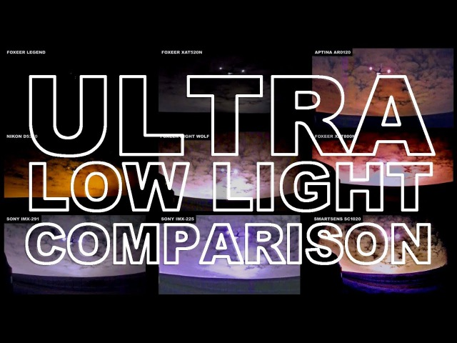 Ultra Low Light Cameras: THE MEGA TEST! (FPV/CCTV/Astronomy) IMX291 225 SC1020 NIGHTWOLF and more!