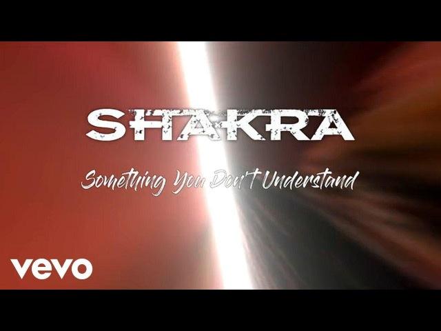 Shakra Something You Don't Understand Lyric Video