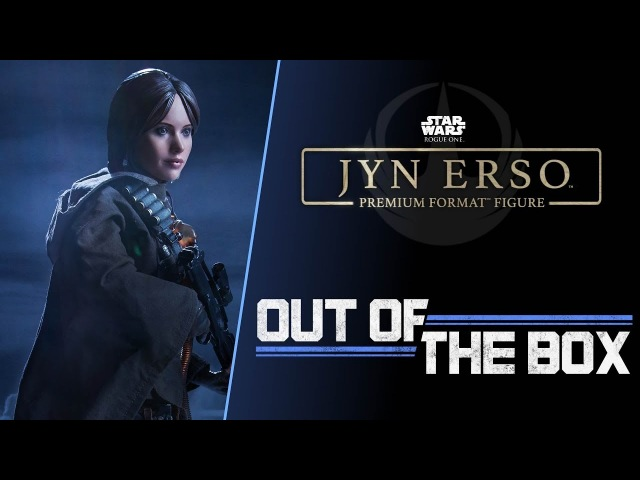 Out of the Box: Jyn Erso Premium Format™ Figure