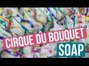 Cirque du Bouquet Soap Mica Drizzle Technique Royalty Soaps