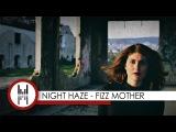 Night Haze - Fizz Mother