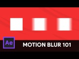 How to use Motion Blur for Beginners- After Effects Tutorial