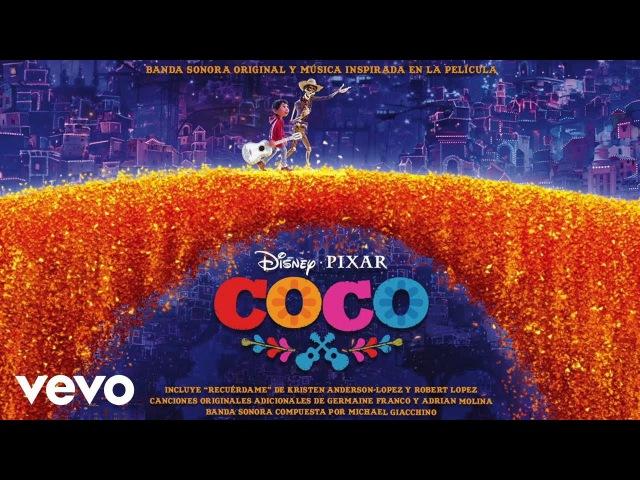 """Gael García Bernal, Lucy Hernández - Recuérdame (Arrullo) (De """"Coco""""/Audio Only)"""