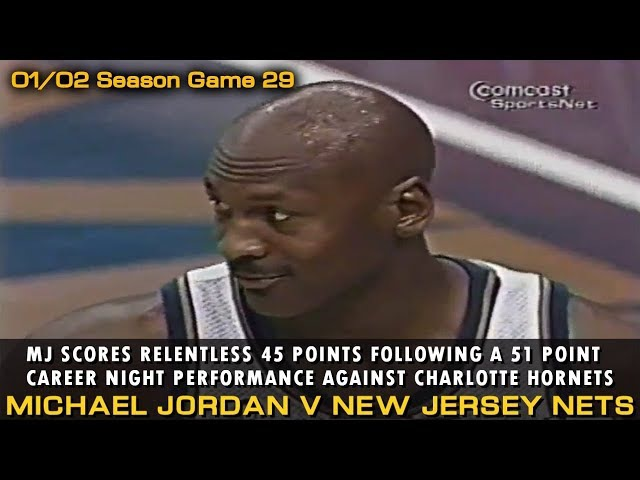 Michael Jordan's Relentless 45 Pts 10 Rebs 7 Asts Performance Vs New Jersey Nets (12.31.2001)