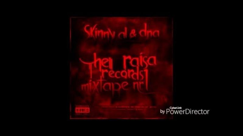 Skinny Al DnA - Hell Raisa Records Mixtape Nr.1