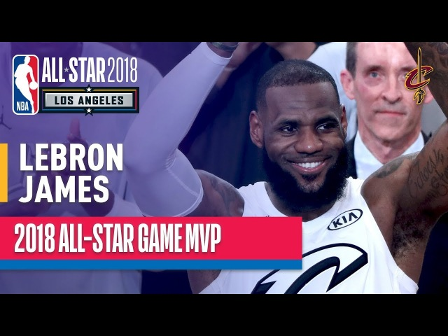 NBA All-Star Game 2018   LeBron James - MVP   NBA All-Star Weekend 2018