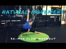 FLOOR FLOWS 30 minute Natural Movement Workout for Core Strength Cardio Mobility