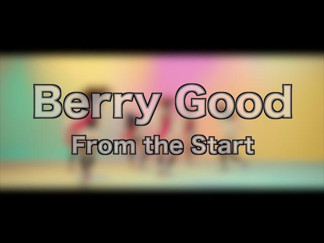 Berry Good - From the Start (K-Pop Evolution Ep47)