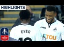 Swansea 8 1 Notts County Emirates FA Cup 2017 18