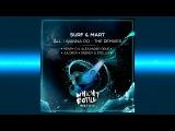 SURF &amp Mart - All I Wanna Do (Juloboy Short Edit)