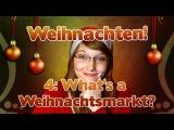 Learn German - Episode 38 Christmas Special! (Part 4 Weihnachtsmarkt)