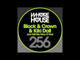 BLOCK AND CROWN AND KIKI DOLL - JUST TELL ME HOW U FEEL - WHOREHOUSE DIGITAL