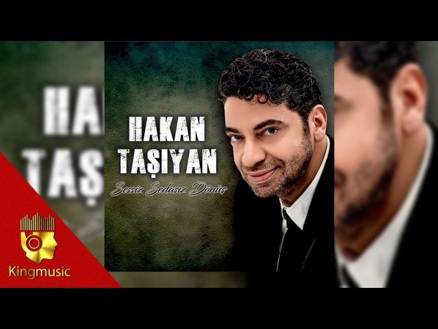 Hakan Taşıyan - Gidecek Yerim Olsaydı - ( Official Audio )