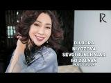 Dildora Niyozova - Sevgi bunchalar gozalsan   Дилдора - Севги бунчалар гузалсан (music version)