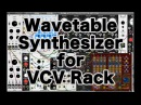 Wavetable Synthesizer for VCV Rack