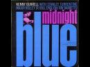 Kenny Burrell - Midnight Blue 1963 Full Album