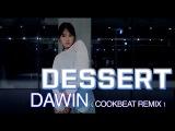 DESSERT - DAWIN(COOKBEAT REMIX) HOLIC SSO CHOREOGRAPHY