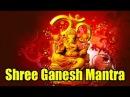 Om Gan Ganpataye Namo Namah l Peaceful Shree Ganesh Mantra