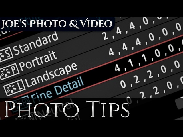 Understanding Canon New Picture Styles Sharpness Plus Best Settings For Video Photography Tips
