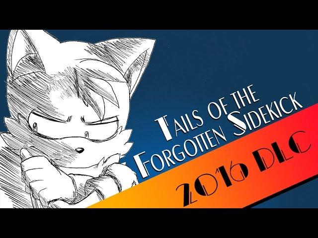Tails of the Forgotten Sidekick: Summer of Sonic 2016 DLC