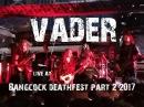 VADER LIVE IN BANGKOK 2017 Full set