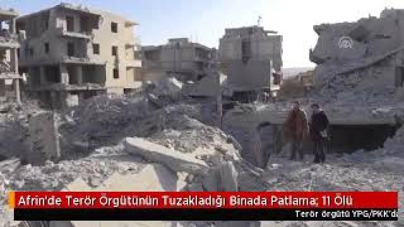 Afrinde Terör Örgütünün Tuzakladığı Binada Patlama 11 Ölü